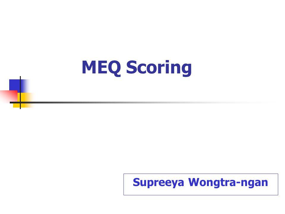 MEQ Scoring Supreeya Wongtra-ngan