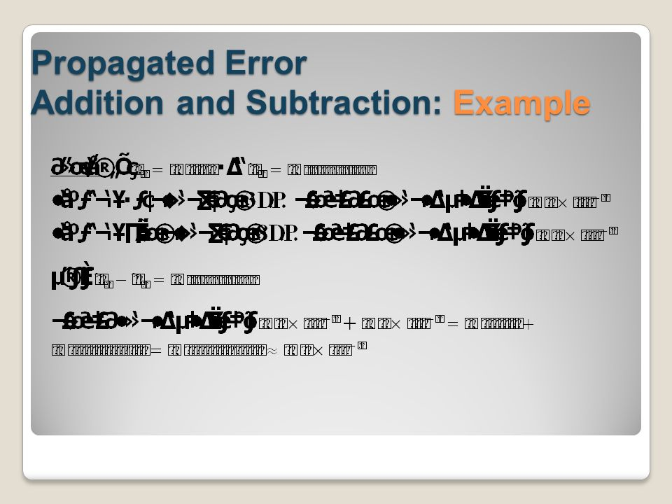 Propagated Error Addition and Subtraction: Example