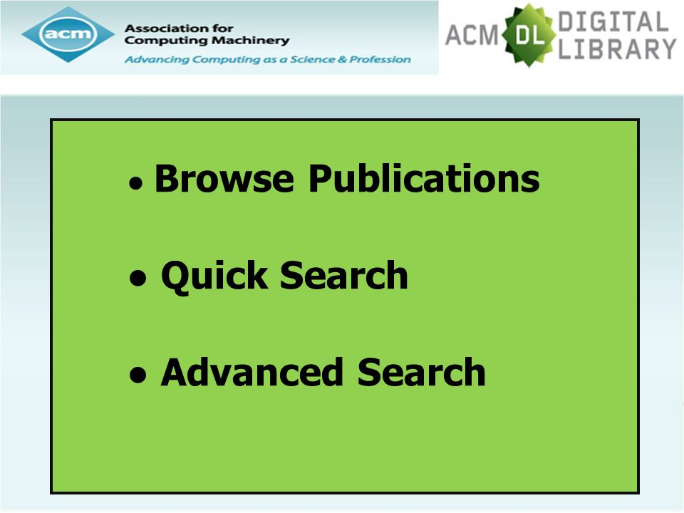 ● Browse Publications ● Quick Search ● Advanced Search