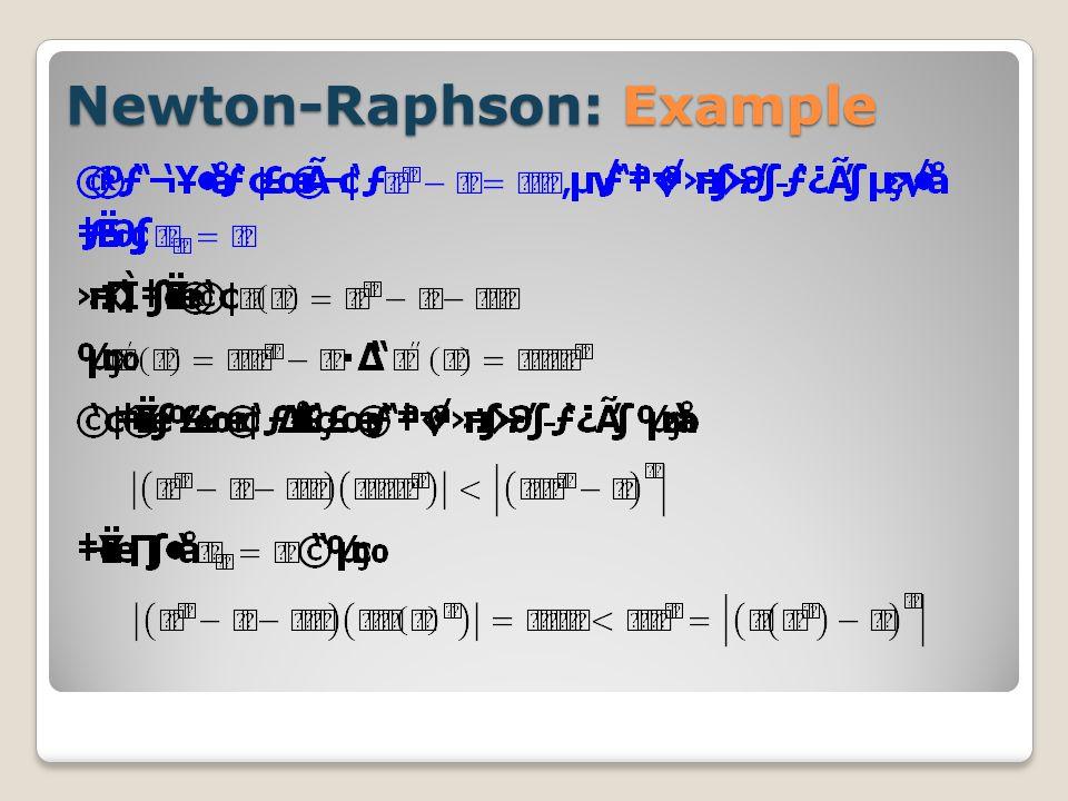 Newton-Raphson: Example