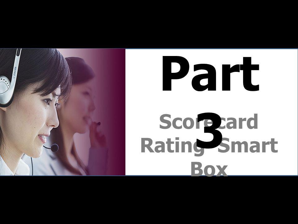 Scorecard Rating Smart Box Part 3