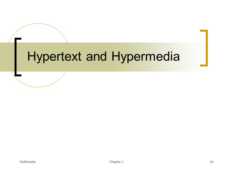 MultimediaChapter 117 Hypertext .