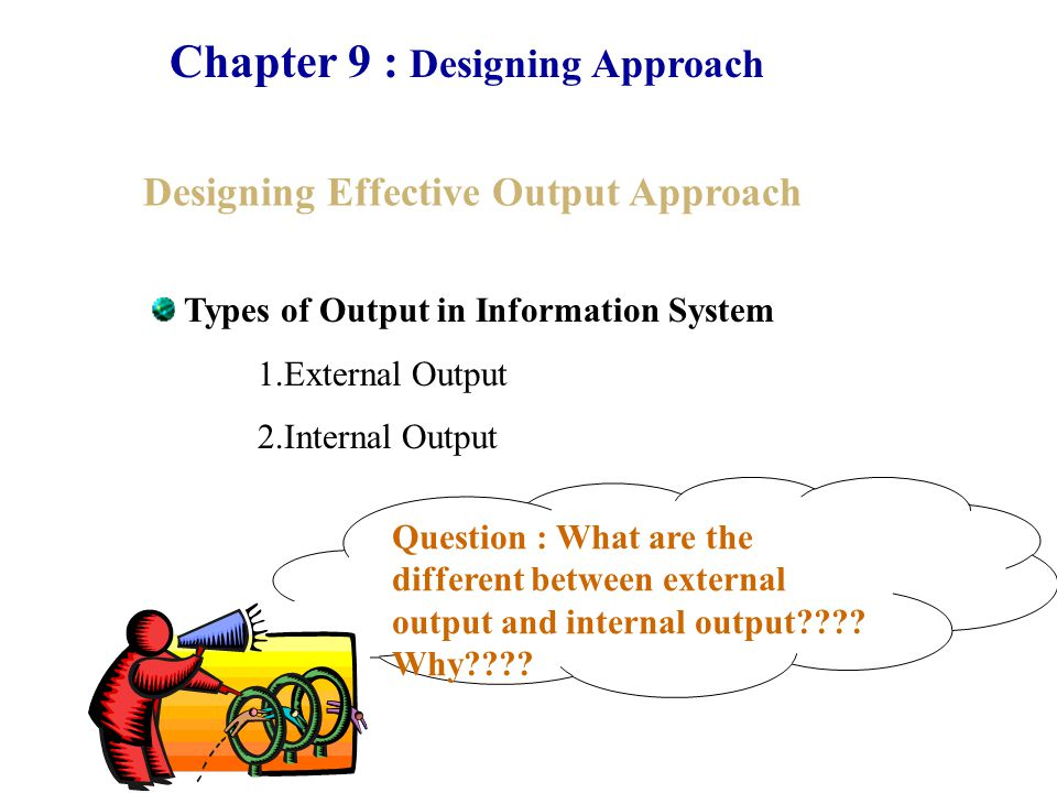 Chapter 9 : Designing Approach Types of Help Tools Help on Help : How do I get help.