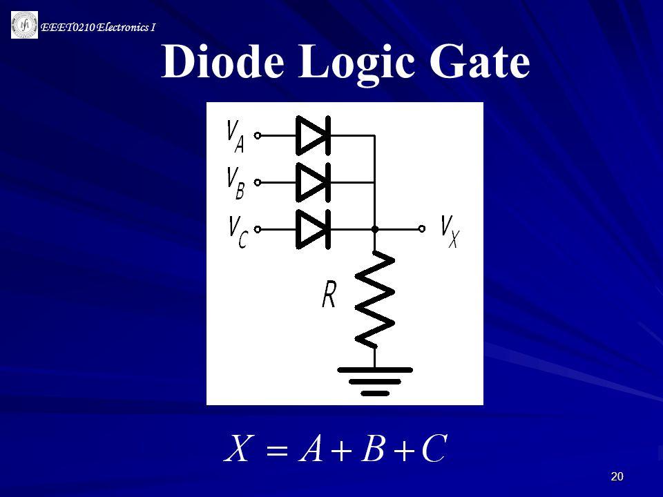 EEET0210 Electronics I 20 Diode Logic Gate