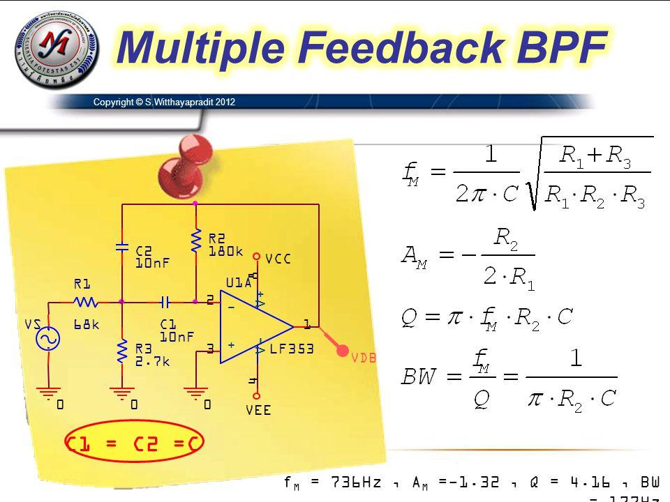 C1 = C2 =C f M = 736Hz, A M =-1.32, Q = 4.16, BW = 177Hz
