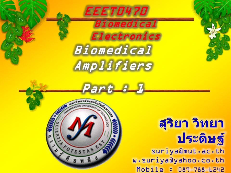 Copyright © S.Witthayapradit 2012  การใช้ออปแอมป์ในการขยาย สัญญาณ  ชนิดของการขยายสัญญาณโดย ใช้ออปแอมป์  ช่วงการตอบสนองความถี่ของ วงจรขยายสัญญาณ  ตัวอย่างการใช้งานทางชีวแพทย์