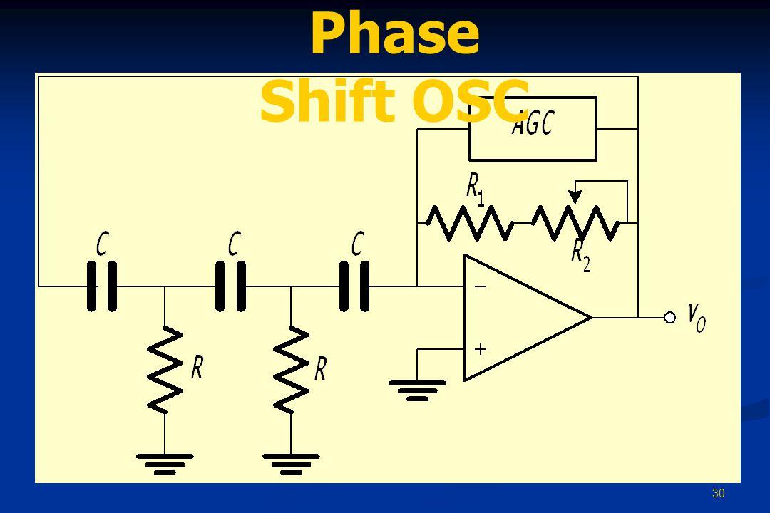30 Phase Shift OSC