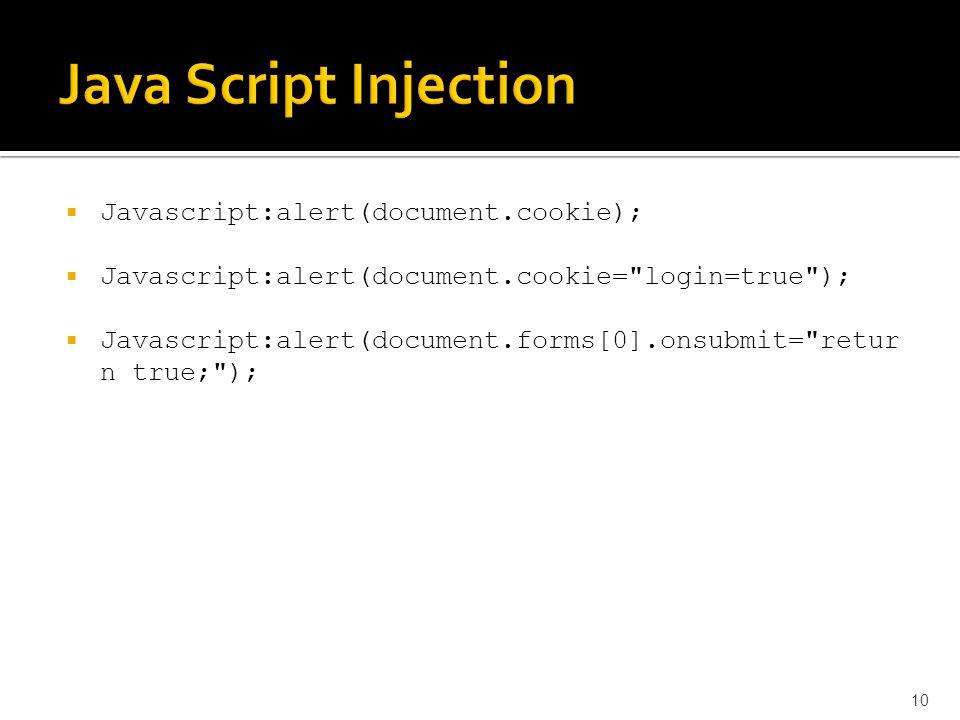  Javascript:alert(document.cookie);  Javascript:alert(document.cookie=