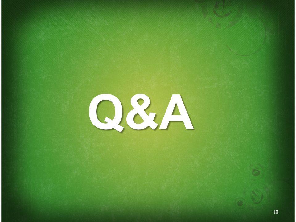 16 Q&A