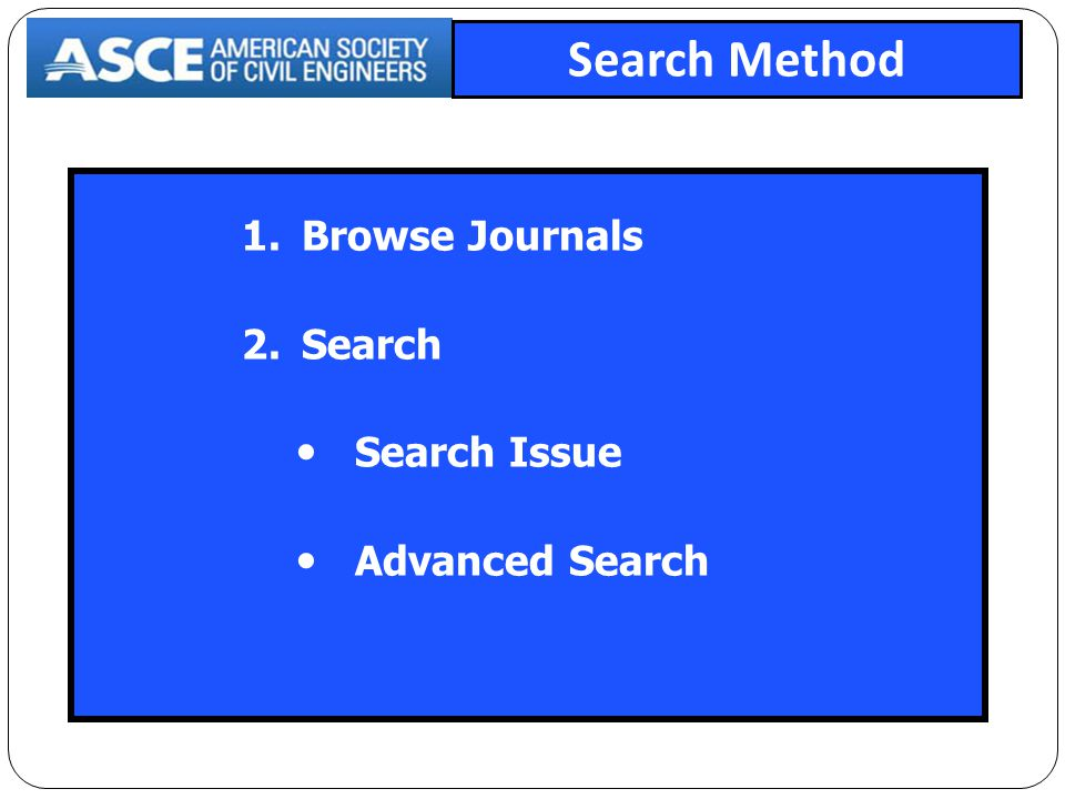 1.Browse Journals 2.Search  Search Issue  Advanced Search Search Method