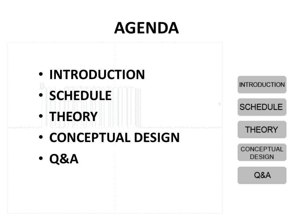 AGENDA • INTRODUCTION • SCHEDULE • THEORY • CONCEPTUAL DESIGN • Q&A