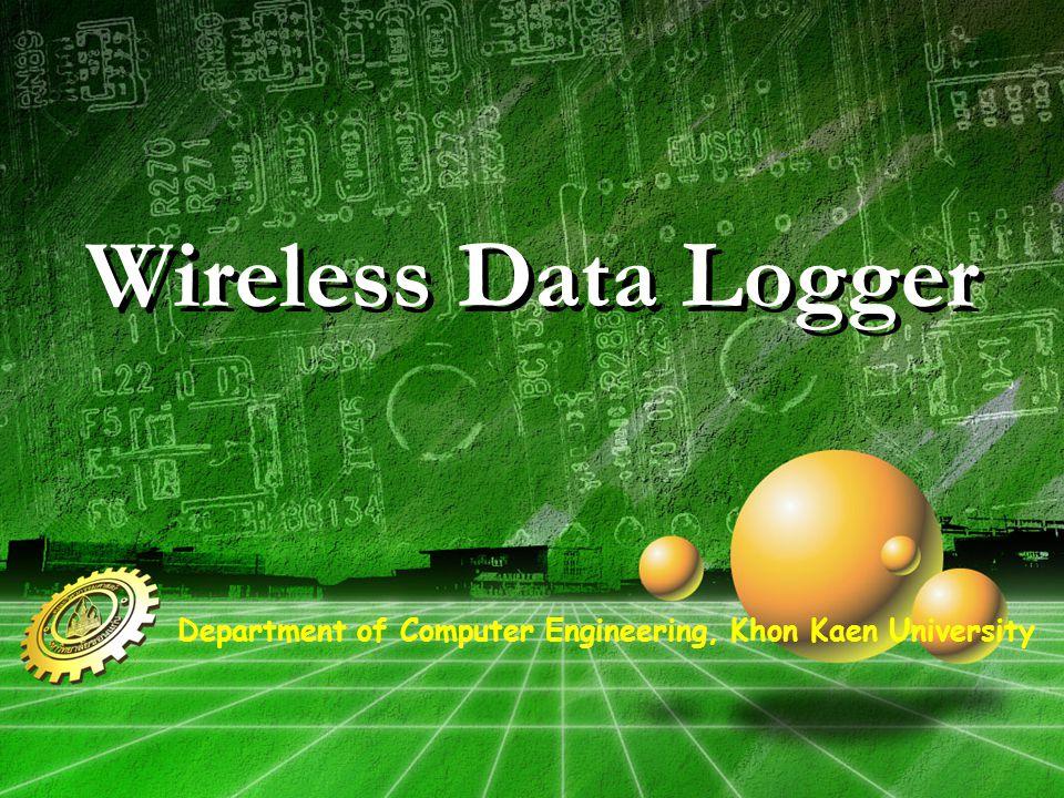LOGO Wireless Data Logger Department of Computer Engineering, Khon Kaen University