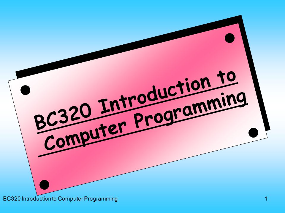 BC320 Introduction to Computer Programming2 อาจารย์ผู้บรรยาย • อ.
