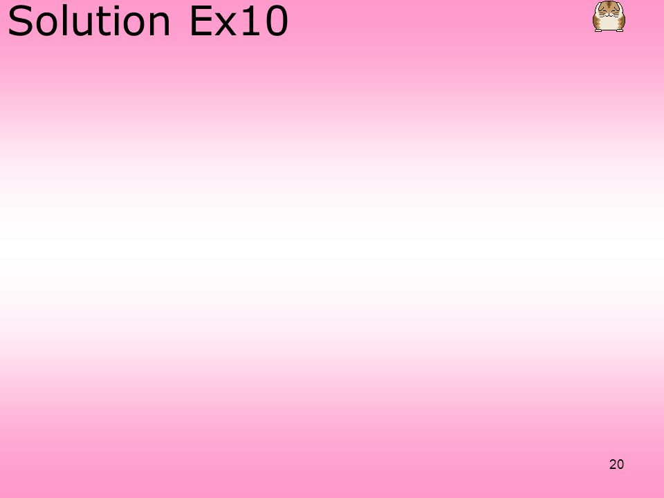 20 Solution Ex10