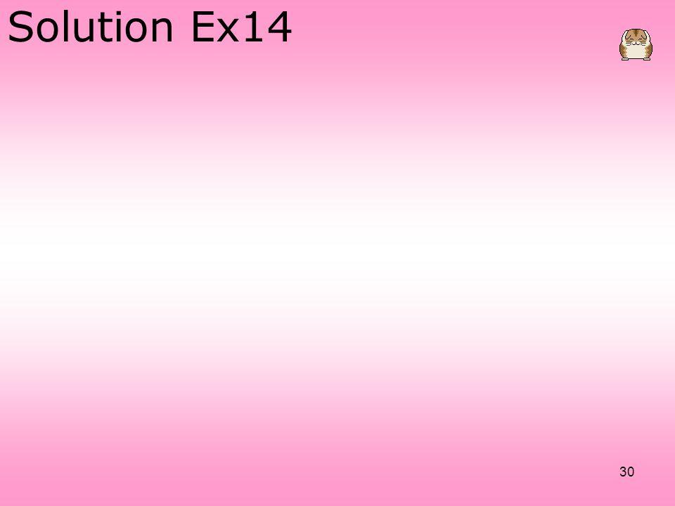 30 Solution Ex14