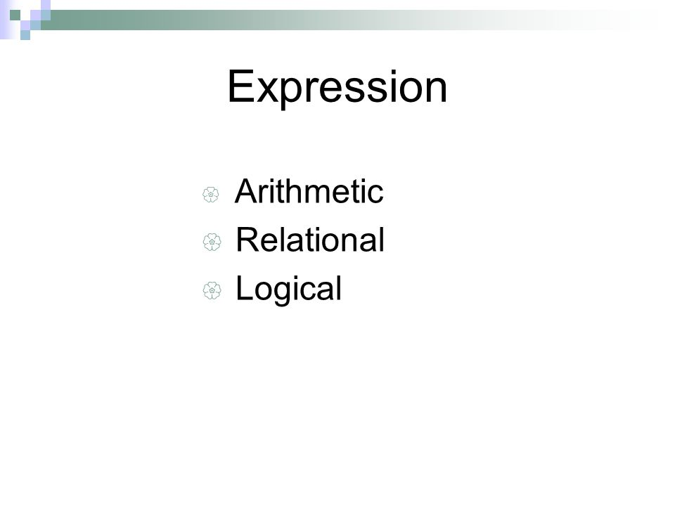 Expression  Arithmetic  Relational  Logical