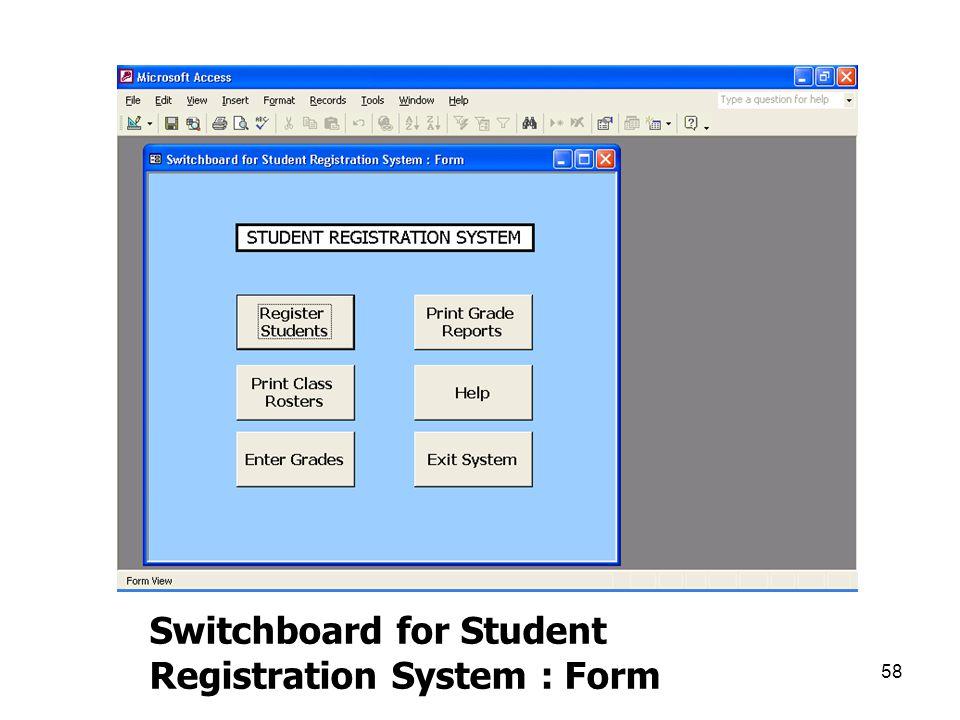 58 Switchboard for Student Registration System : Form