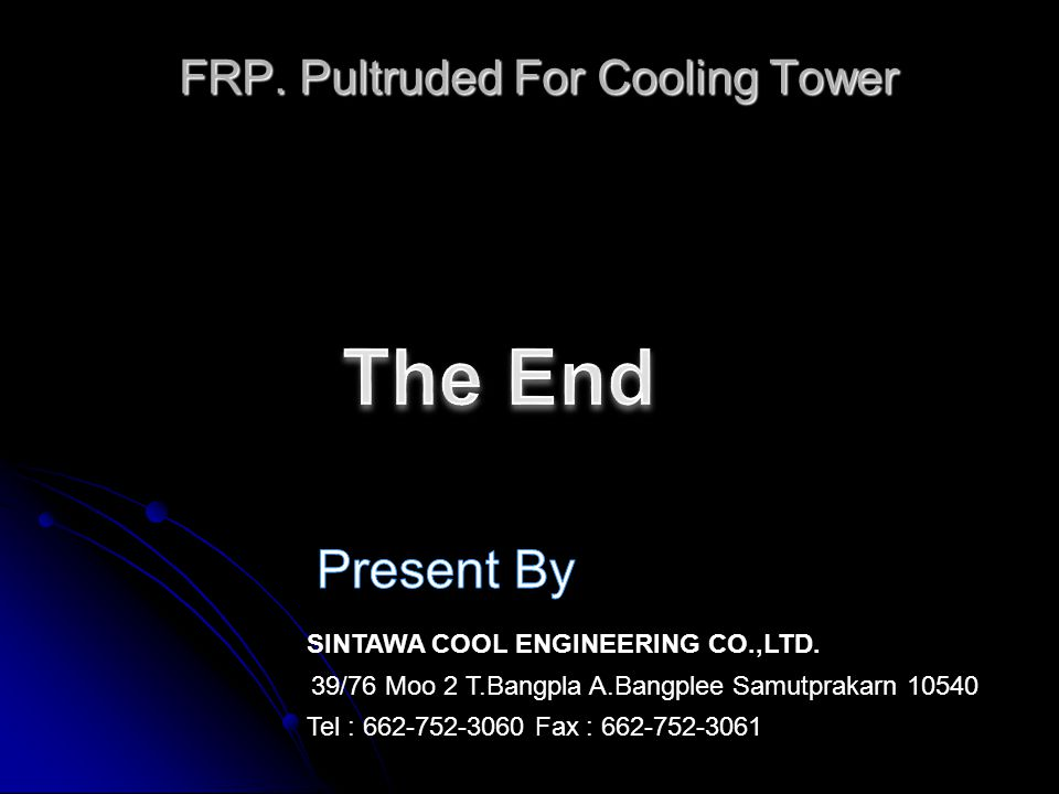 FRP.Pultruded For Cooling Tower SINTAWA COOL ENGINEERING CO.,LTD.