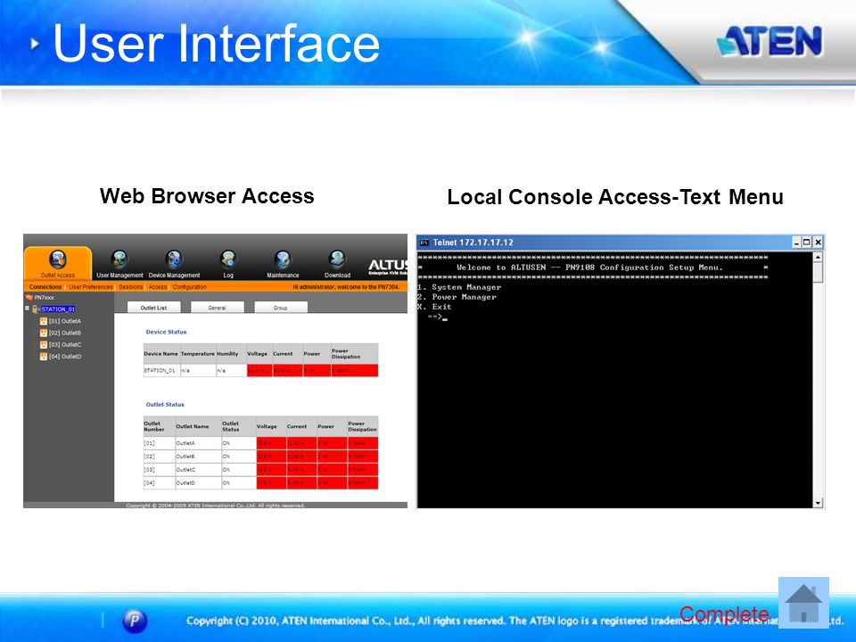 User Interface Local Console Access-Text Menu Web Browser Access Complete