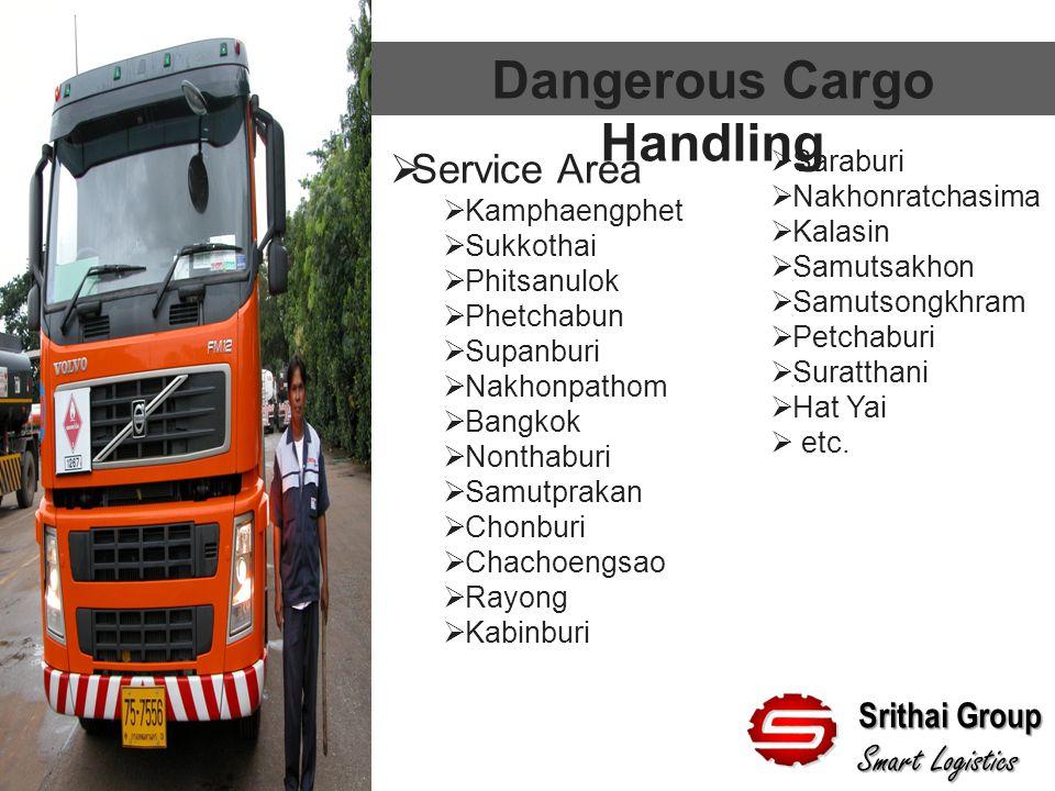 Dangerous Cargo Handling Srithai Group Smart Logistics  Service Area  Kamphaengphet  Sukkothai  Phitsanulok  Phetchabun  Supanburi  Nakhonpatho