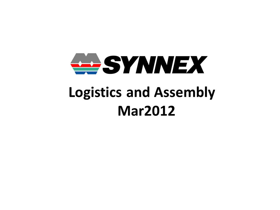 Logistics and Assembly Mar2012