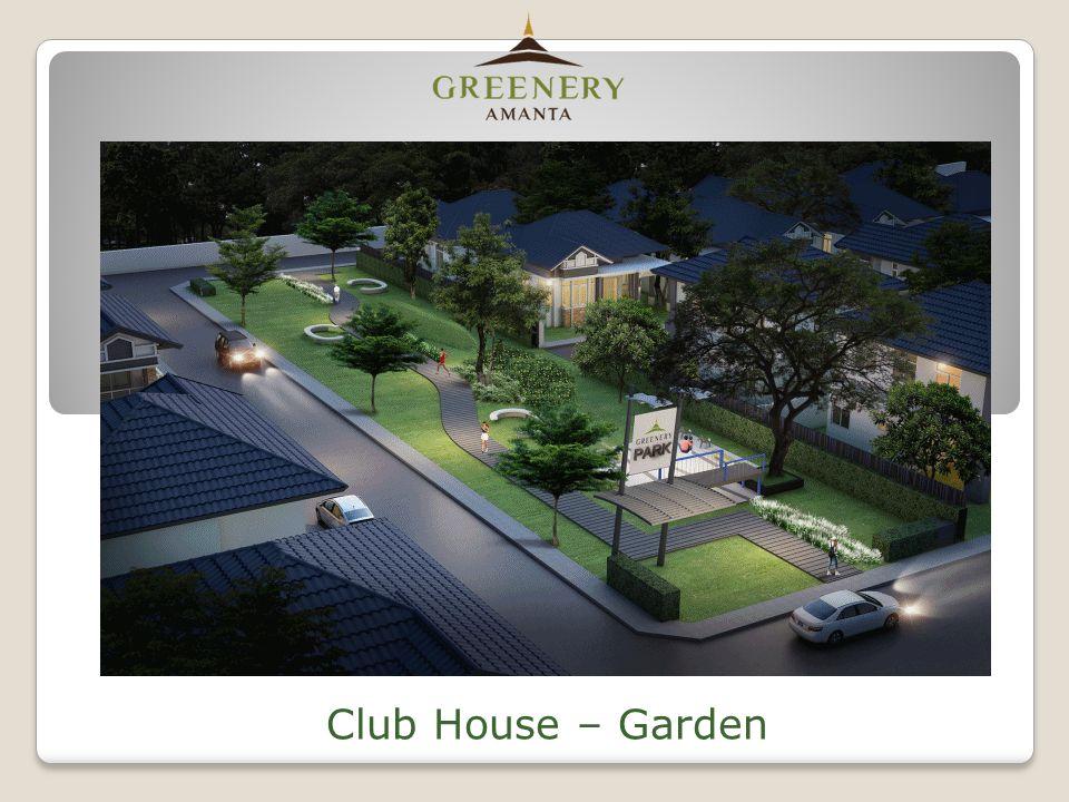 Club House – Garden