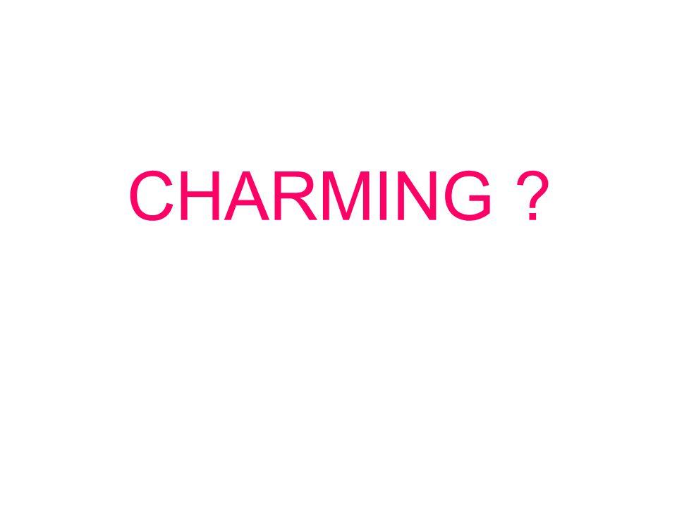 CHARMING ?