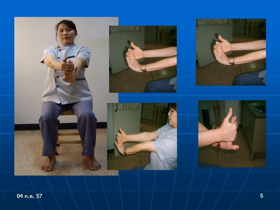 6 นับ 1 ถึง 10 แล้ว ปล่อยมือที่จับลง วางบนหน้าขา ส่วนแขนข้างที่ เหยียดและ ตั้งข้อมือขึ้นนั้นให้ กางนิ้วออกให้ เต็มที่ เกร็งนิ้วและ คว่ำข้อมือลง ให้ ขนานกับพื้น