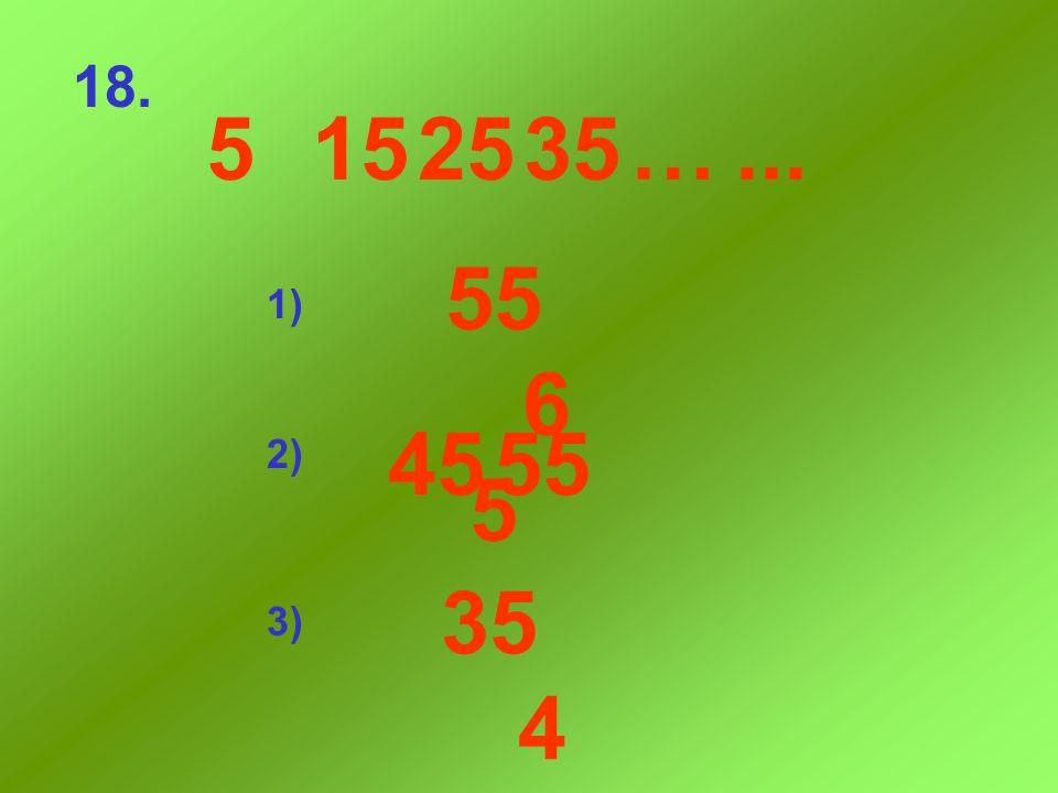 919...39…59... 294969 2969 89 17. 1) 2) 3)