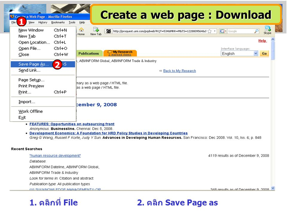 1. คลิกที่ File2. คลิก Save Page as 1 Create a web page : Download 2