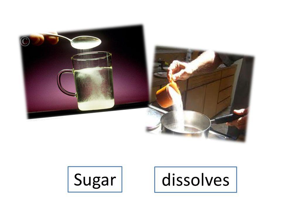Sugar dissolves