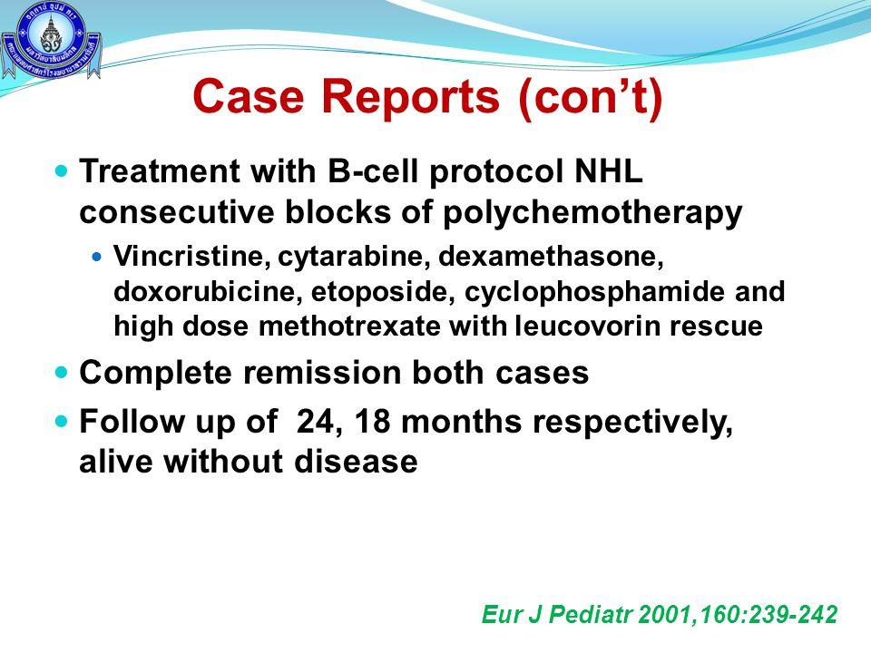  Treatment with B-cell protocol NHL consecutive blocks of polychemotherapy  Vincristine, cytarabine, dexamethasone, doxorubicine, etoposide, cycloph