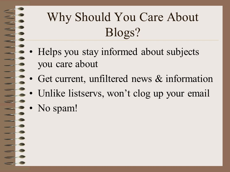 Why Should You Care About Blogs.