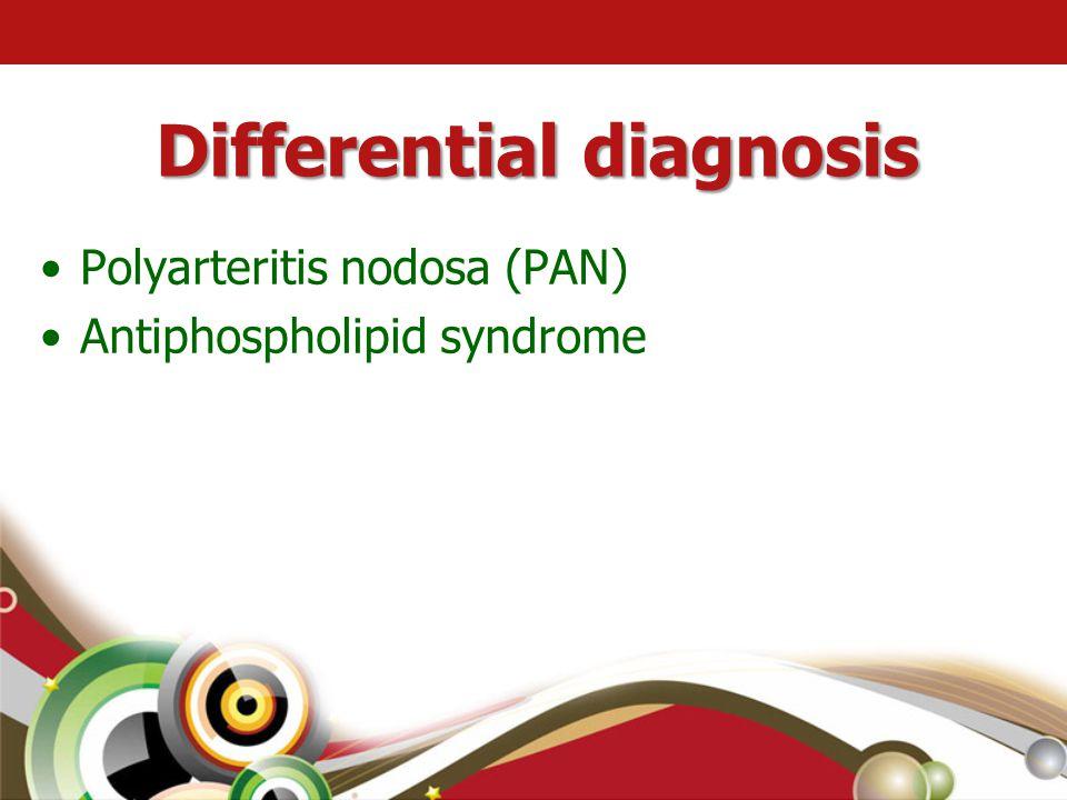 •Polyarteritis nodosa (PAN) •Antiphospholipid syndrome