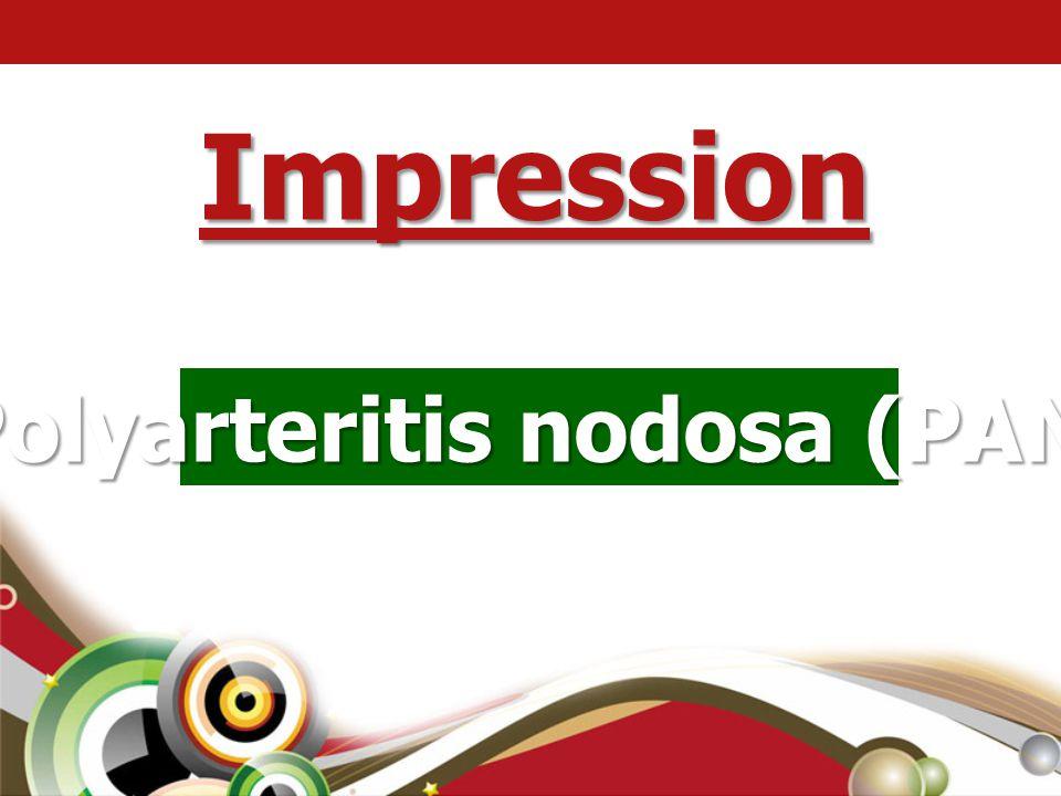 Polyarteritis nodosa (PAN) Impression