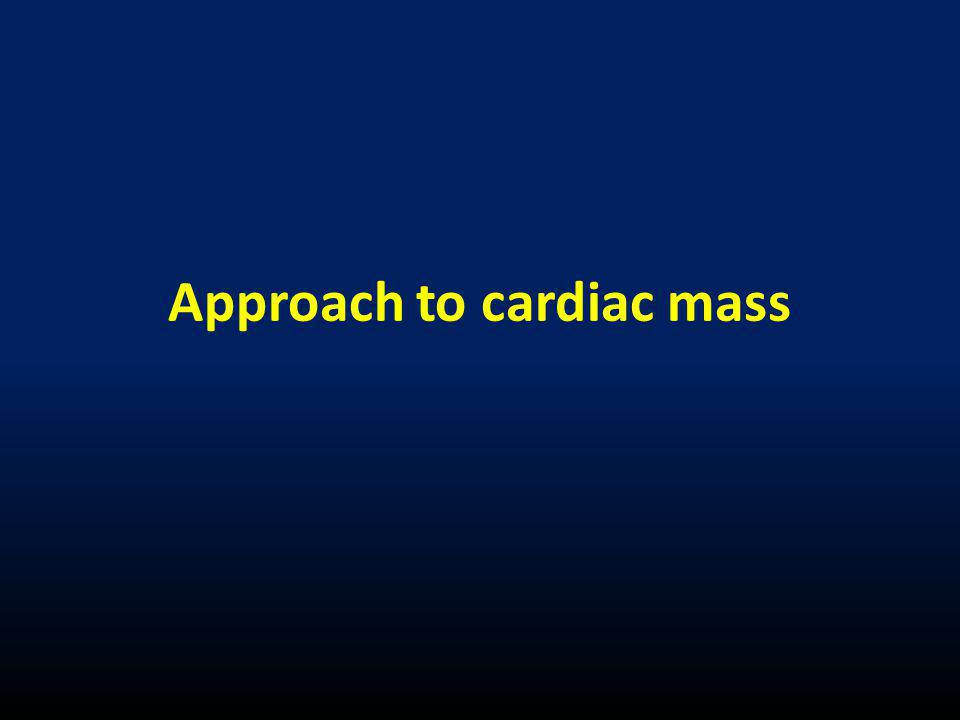 Approach to cardiac mass