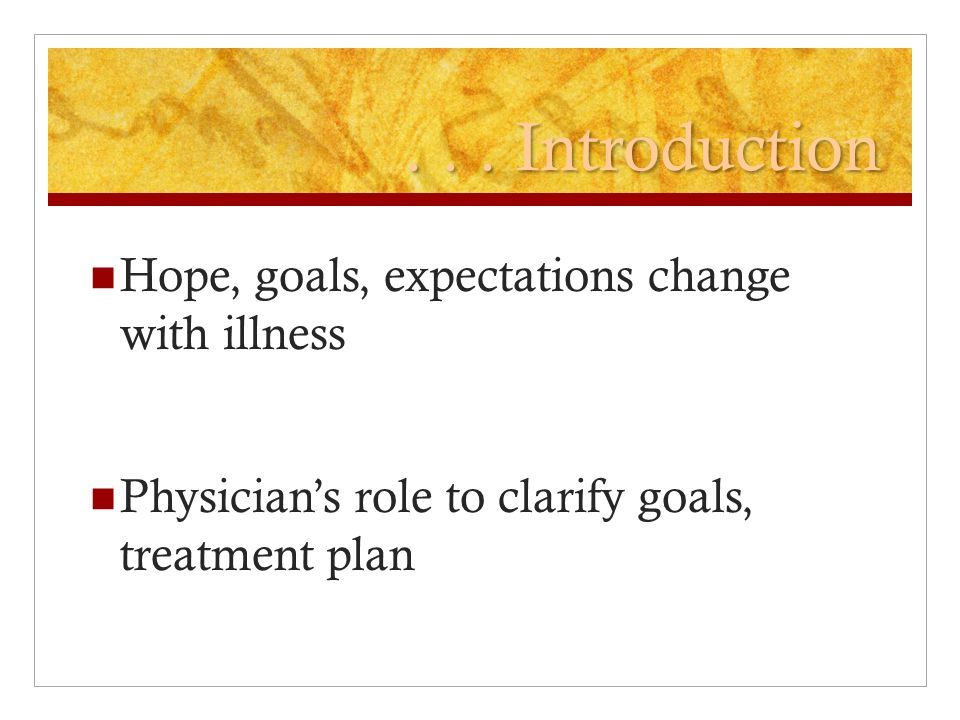 Communicating prognosis  Markedly over-estimate prognosis  Helps patient / family cope, plan  increase access to hospice, other services  Offer a range or average for life expectancy