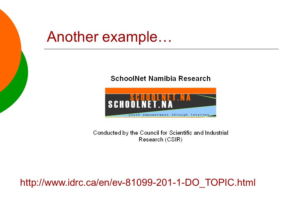 Another example… http://www.idrc.ca/en/ev-81099-201-1-DO_TOPIC.html
