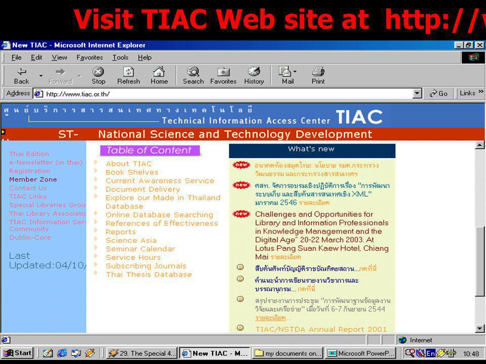 11 TIAC Cooperation and Networks 1. Thai Thesis Network 2. Thai Research Database. 3. Journal Link 4. Thai Library Association Web site 5. Interlibrar