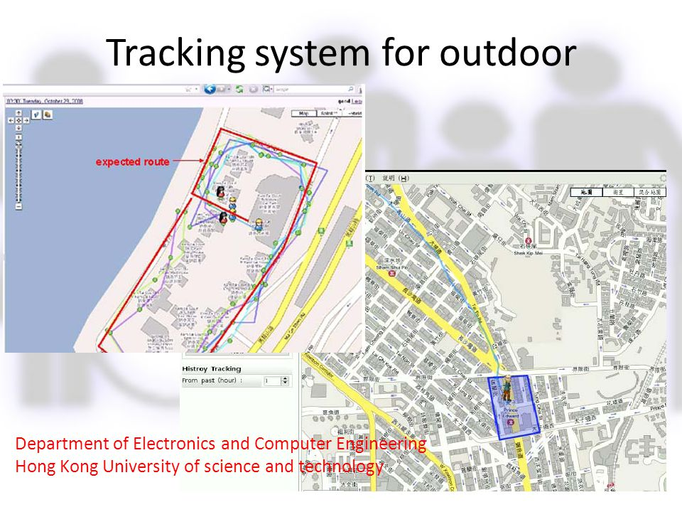 Tracking system for outdoor Department of Electronics and Computer Engineering Hong Kong University of science and technology