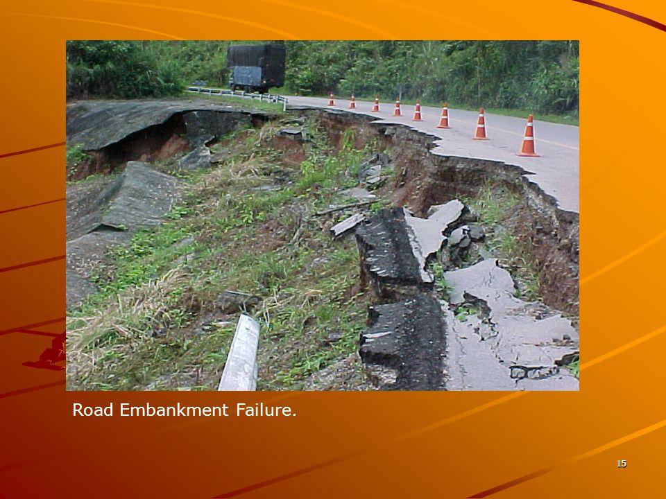15 Road Embankment Failure.