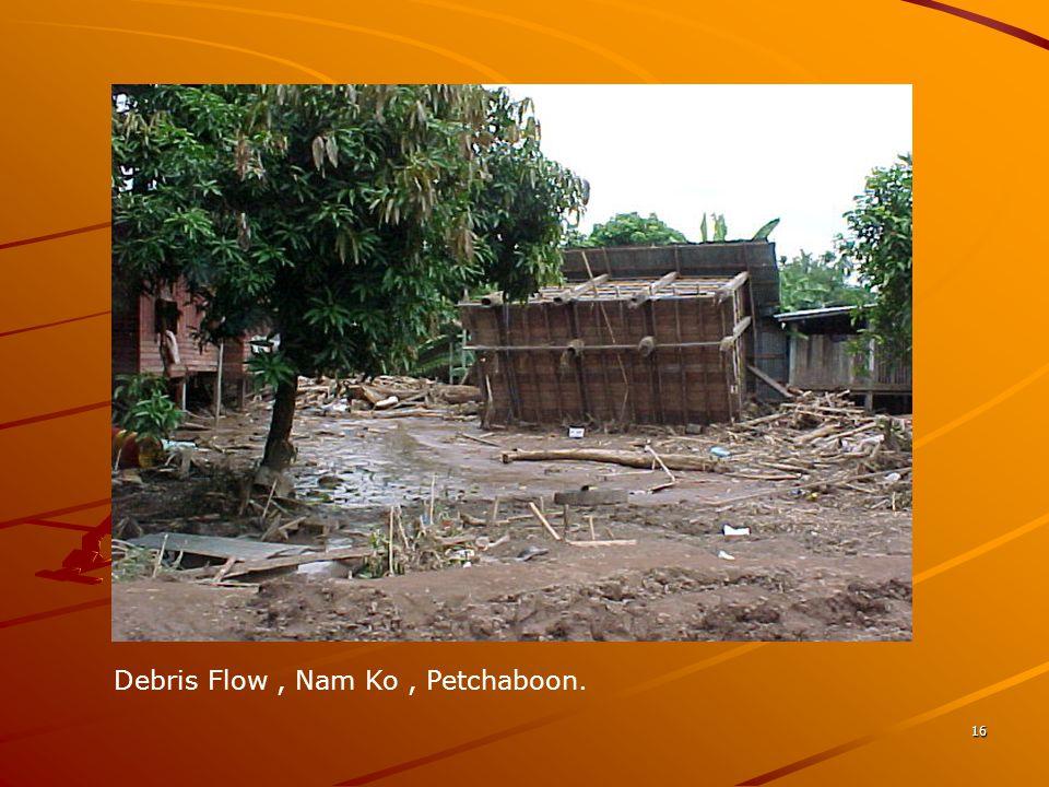 16 Debris Flow, Nam Ko, Petchaboon.