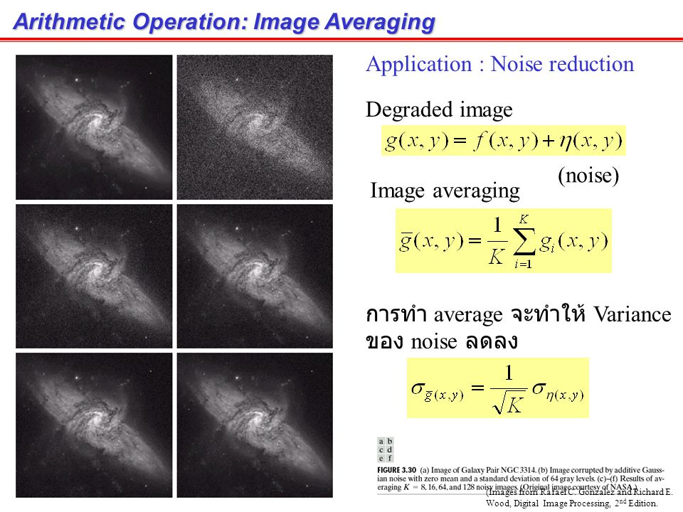 Arithmetic Operation: Subtraction (cont.) Application: Mask mode radiography in angiography work (Images from Rafael C.