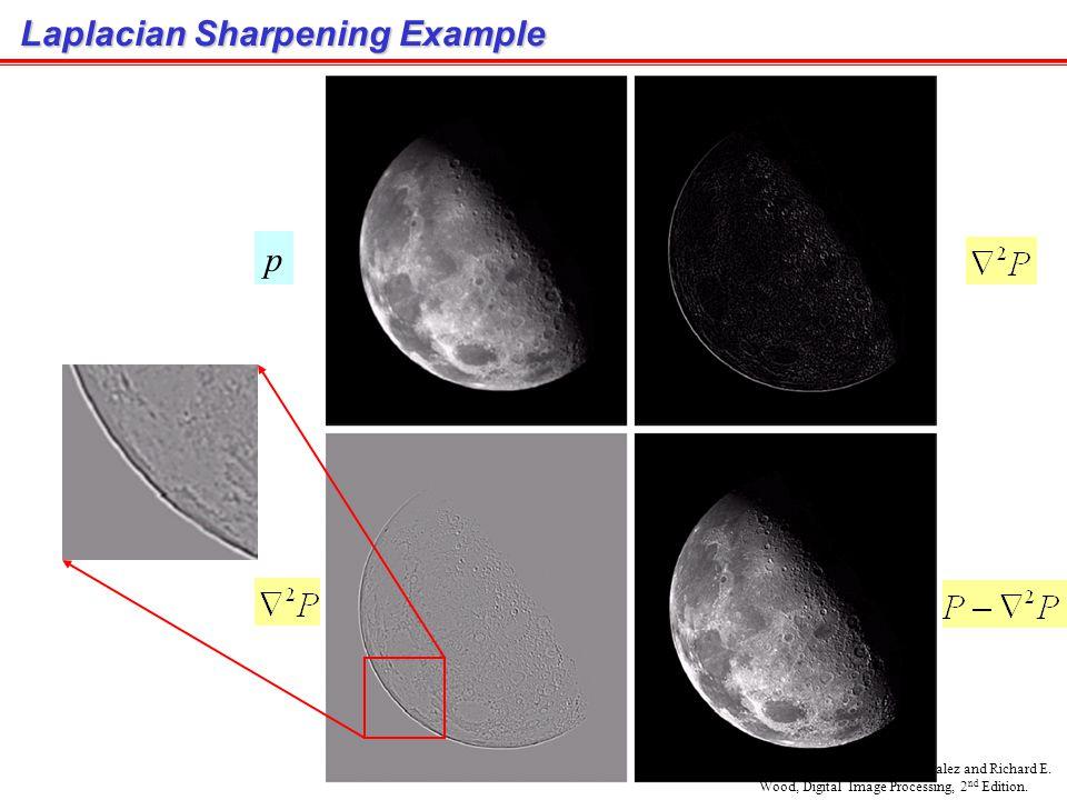Laplacian Masks 8 0 0 4 0 0 11 1 -8 1 1 1 1 1 10 0 -4 1 1 0 1 0 Application: Enhance edge, line, point Disadvantage: Enhance noise Used for estimating