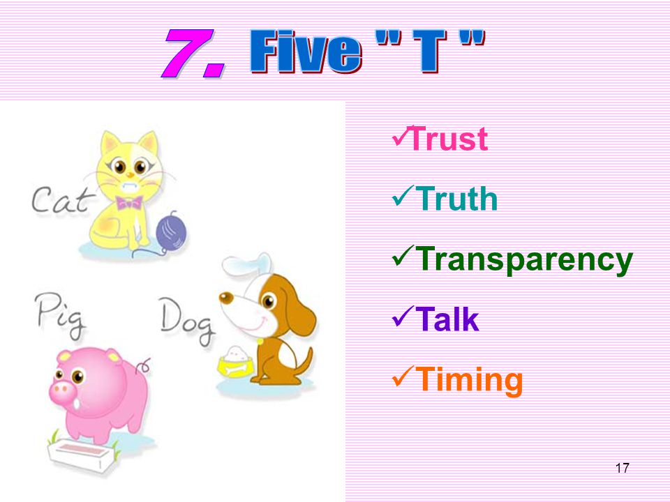 17 Trust Truth Transparency Talk Timing