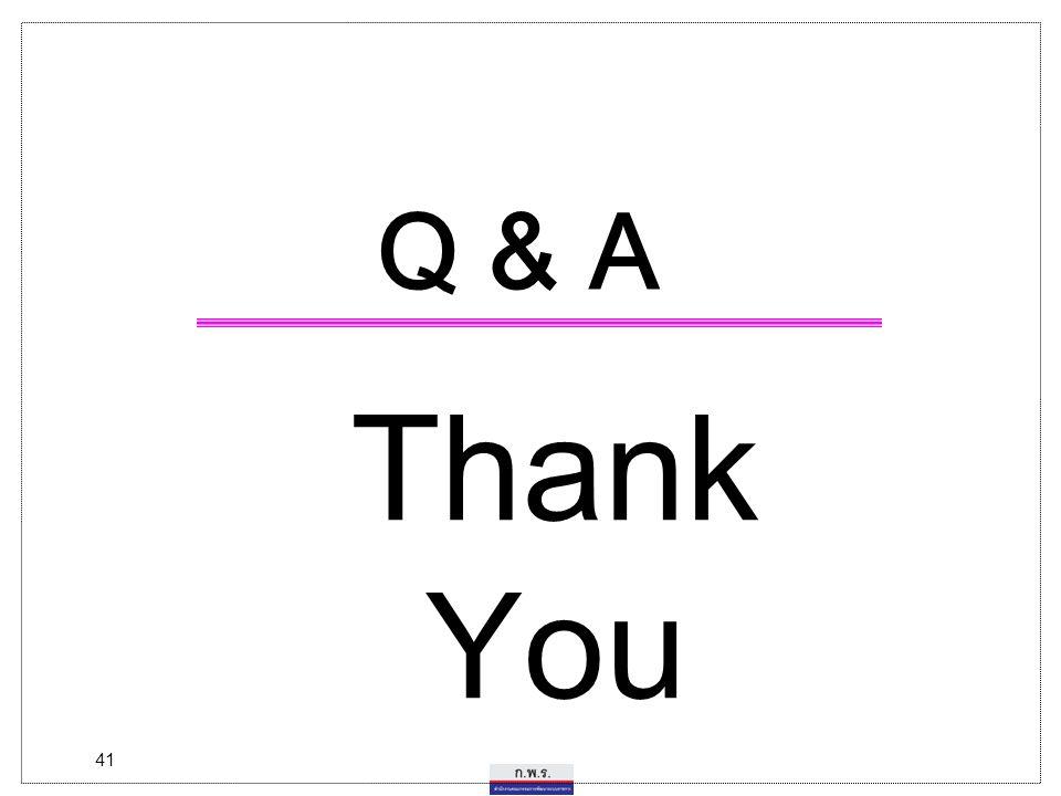 41 Q & A Thank You