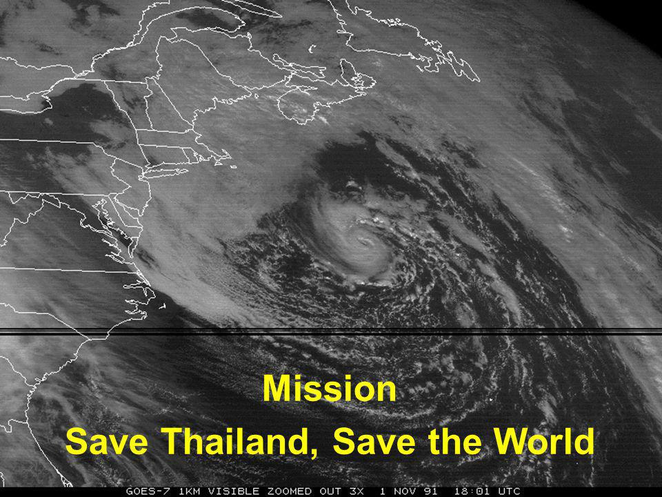 Mission Save Thailand, Save the World
