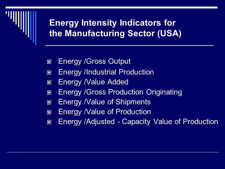 ค่าความเข้มพลังงาน เมื่อเทียบกับมูลค่าการ ผลิต * *1.