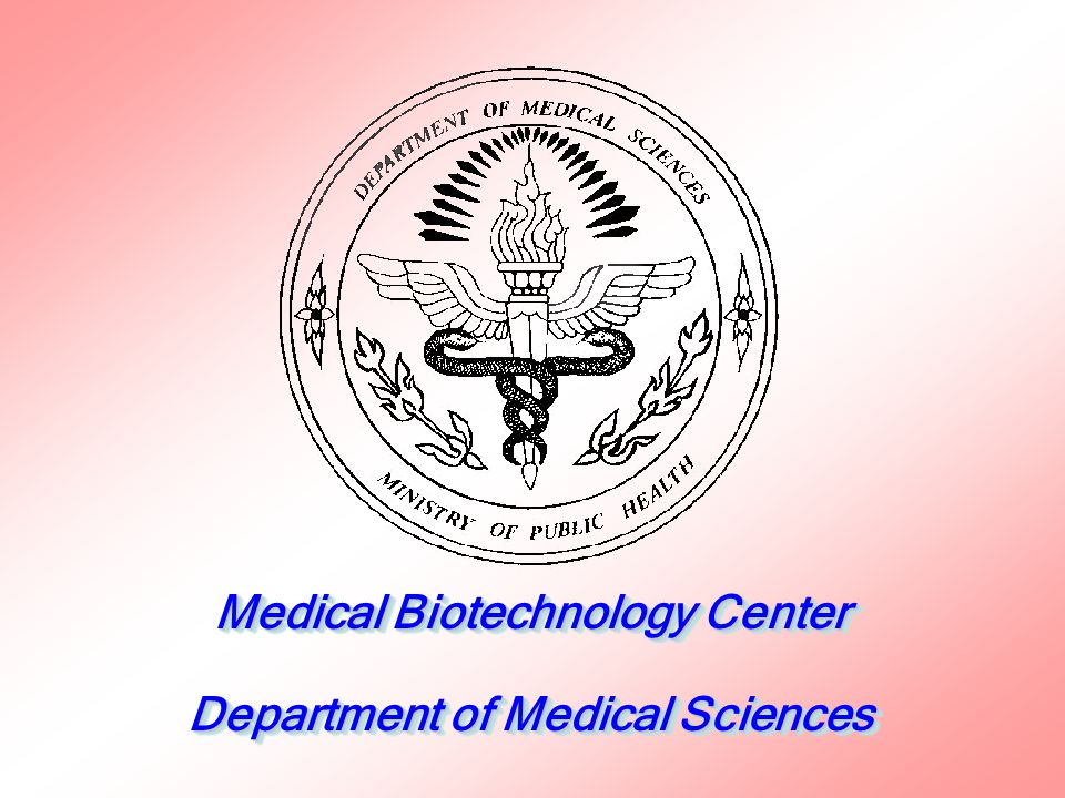 Medical Biotechnology Center Department of Medical Sciences