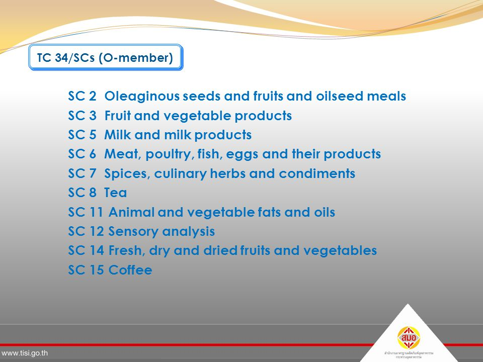 SC 2 Oleaginous seeds and fruits and oilseed meals SC 3 Fruit and vegetable products SC 5 Milk and milk products SC 6 Meat, poultry, fish, eggs and th